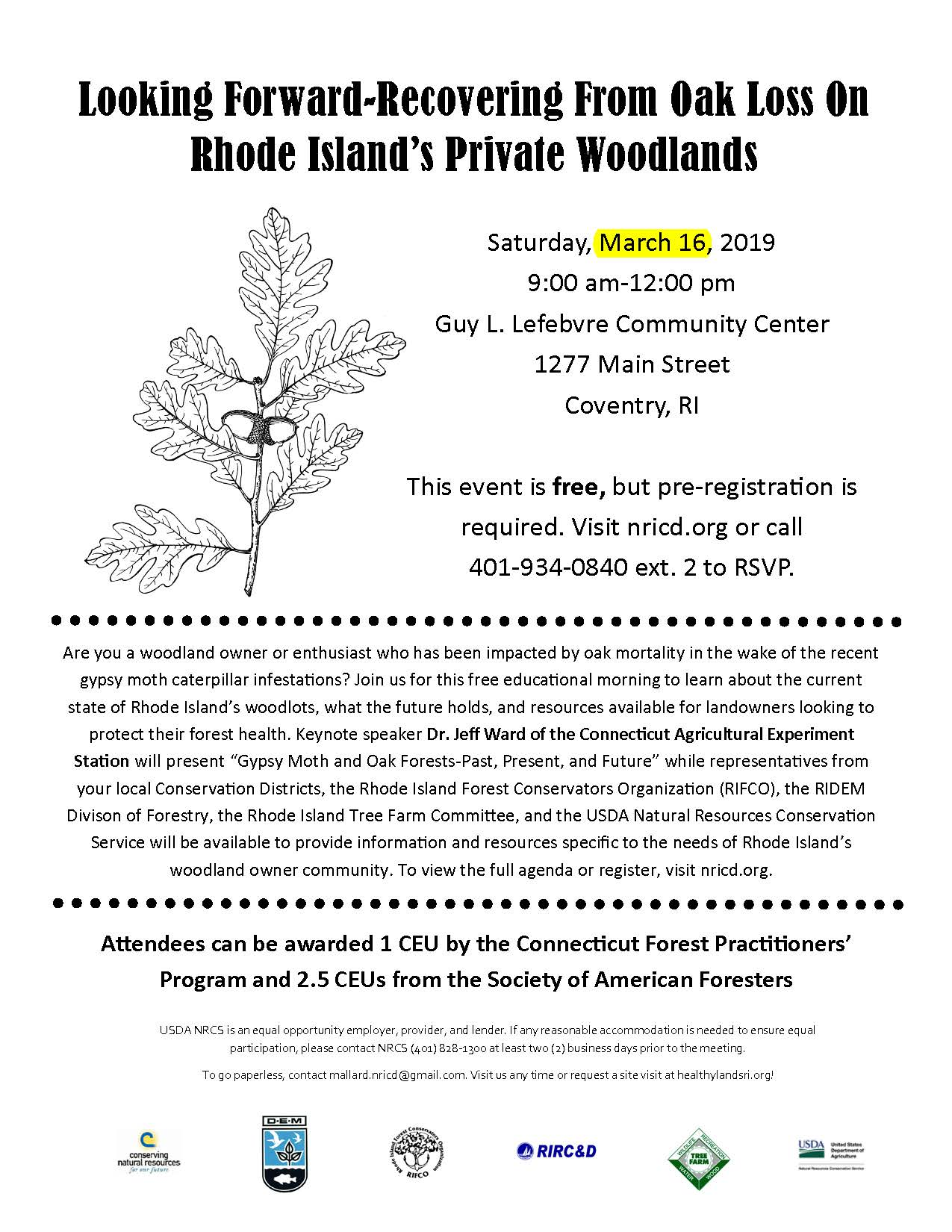Recovering from Oak Loss on RI's Private Woodlands – Saturday, March 16 from 9 – noon at the Guy Lefebvre Community Center, 1277 Main Street in Coventry.